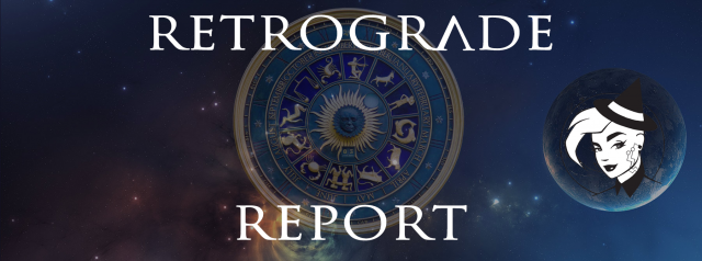 Retrograde Report for 12 May, 2020
